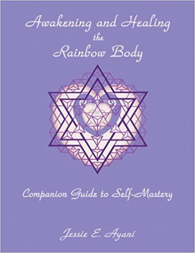 Awakening and healing the rainbow body guide
